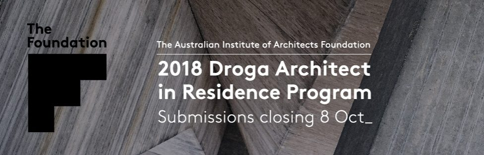 Droga Architect in Residence 2018