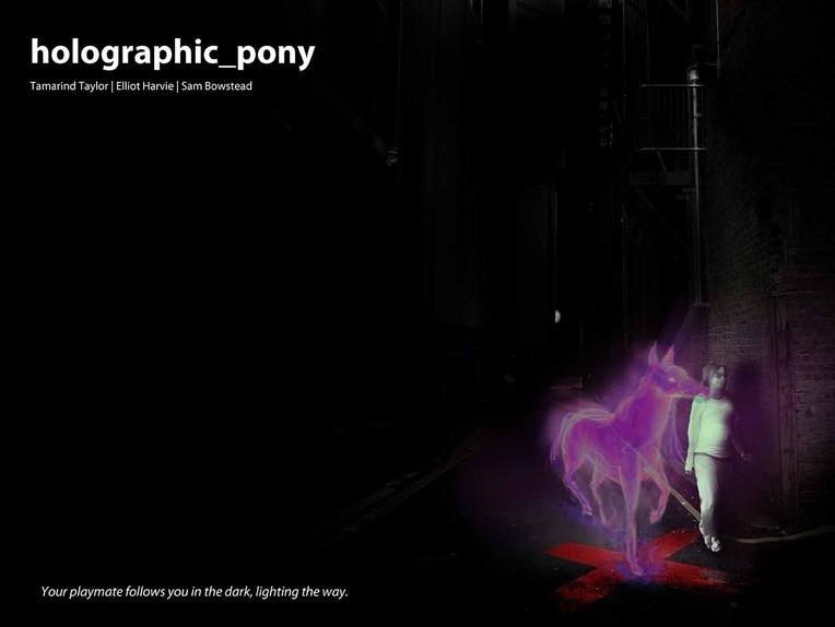 Holographic Pony